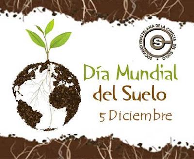 05 de Diciembre Día Mundial del Suelo