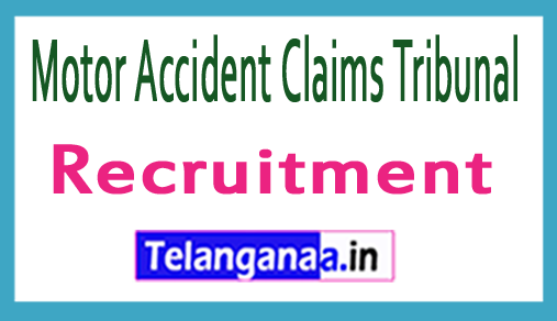 Motor Accident Claims Tribunal MACT Recruitment