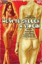 How To Seduce a Virgin / Plaisir à trois 1974