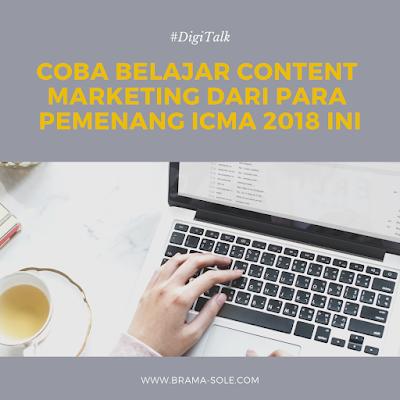 Coba Belajar Content Marketing Dari Para Pemenang ICMA 2018 Ini