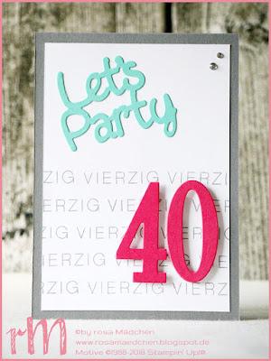 Stampin' Up! rosa Mädchen Kulmbach: Einladung zum 40. Geburtstag mit Meilensteine, Framelits große Zahlen, Gorgeous Grunge und Post mit PS