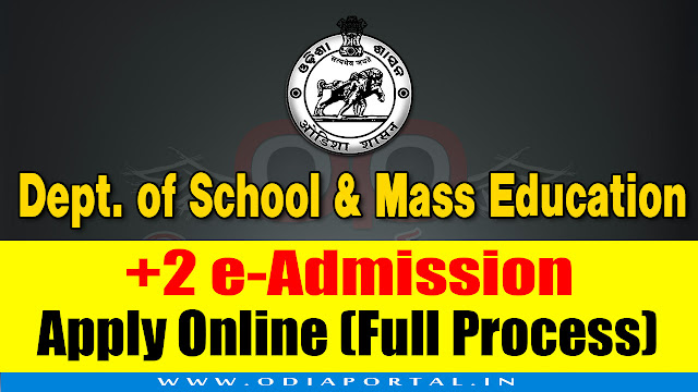 Department of Higher Education (DHE), Odisha 2018-19 +2 e-Admission to Junior Colleges Application form now available online. If you are going to apply for +2 e-Admission then you have to read the process of Online apply and procedure.   How to Apply DHE Odisha +2 e-Admission to Junior Colleges 2018-19 - Complete Process