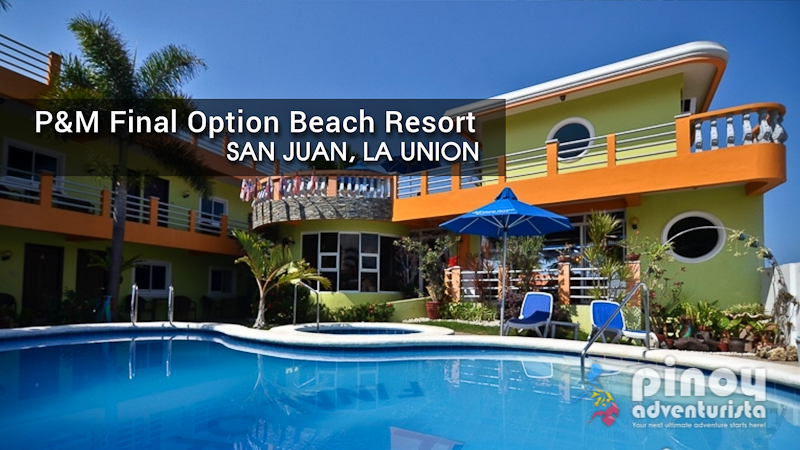 Review P M Final Option Beach Resort In San Juan La Union