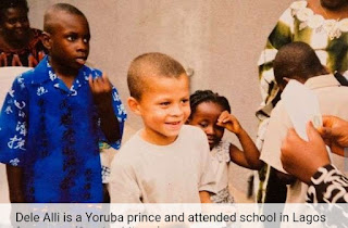 Dele Alli spent a year in Lagos and also went to school there