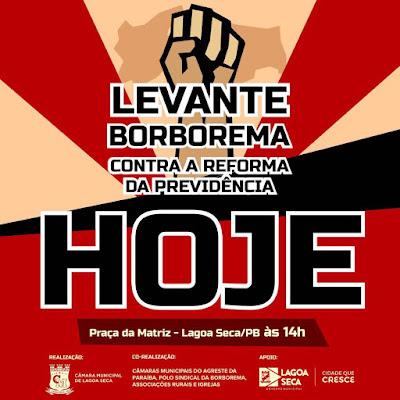 Caravanas de mais de 20 cidades confirmam presença em público contra a Reforma da Previdência em Lagoa Seca