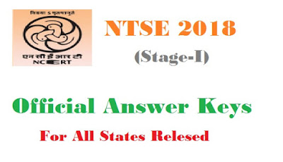 Region-wise list of State/UT NTSE Nov 4th and 5th exam dates Answer Keys 2017-18