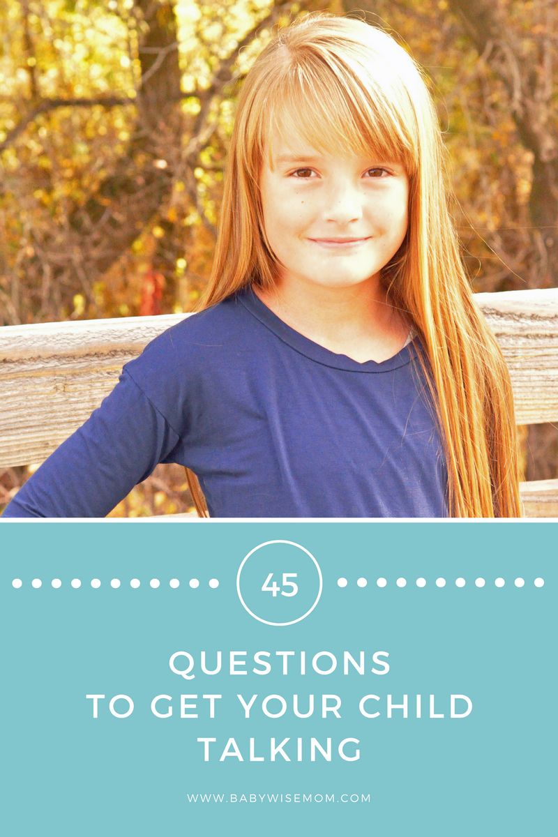 45 Questions to Get Your Child Talking