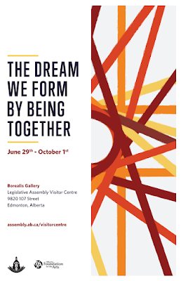 the dream we form by being together - poster for exhibit being held at Borealis Gallery, Gov't of Alberta