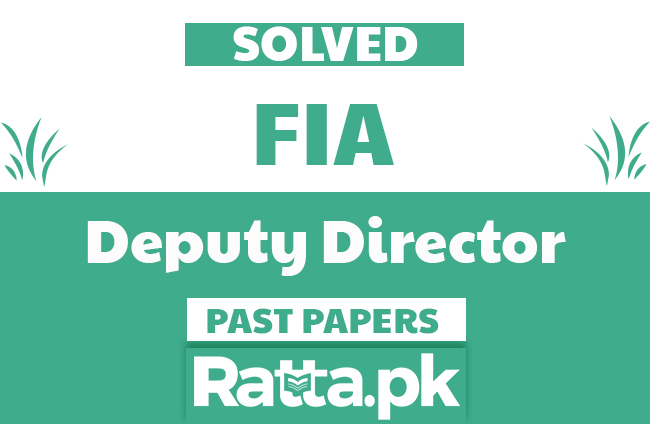 FPSC FIA Deputy Director Solved Past Papers pdf