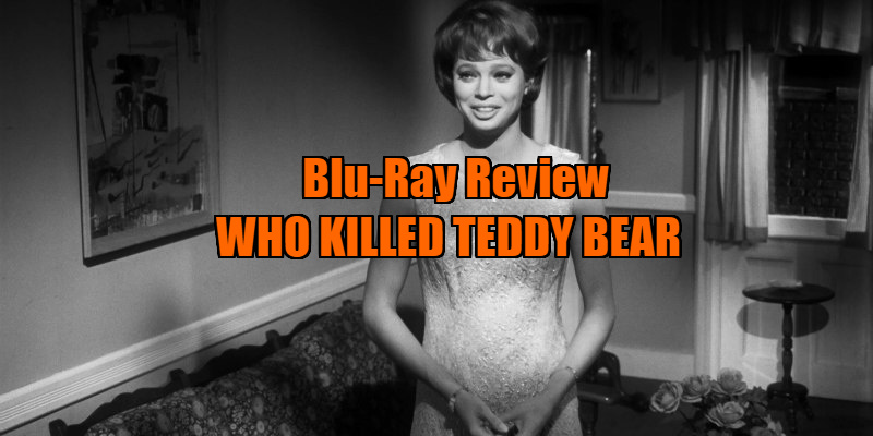 WHO KILLED TEDDY BEAR review