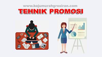 Tehnik Promosi Atau Iklan dalam Bisnis Online