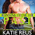 Audible Review - 5 Stars - Running from the Past Author: Katie Reus  Narrated By: Sophie Eastlake @katiereus