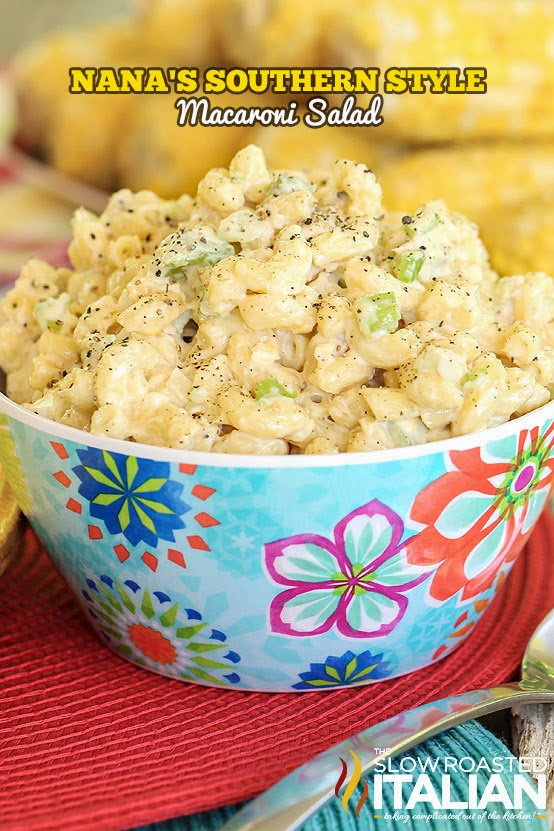 Nana's Southern Style Macaroni Salad from The Slow Roasted Italian [Memorial Day Weekend Menu Ideas at High-Heeled Love]