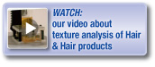 Watch our video about testing of hair and hair products