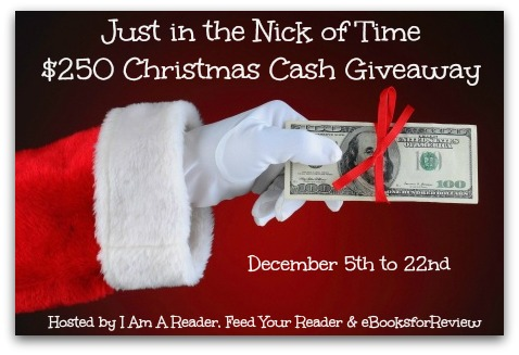 http://www.iamareader.com/2016/12/just-in-the-nick-of-time-250-christmas-cash-giveaway.html