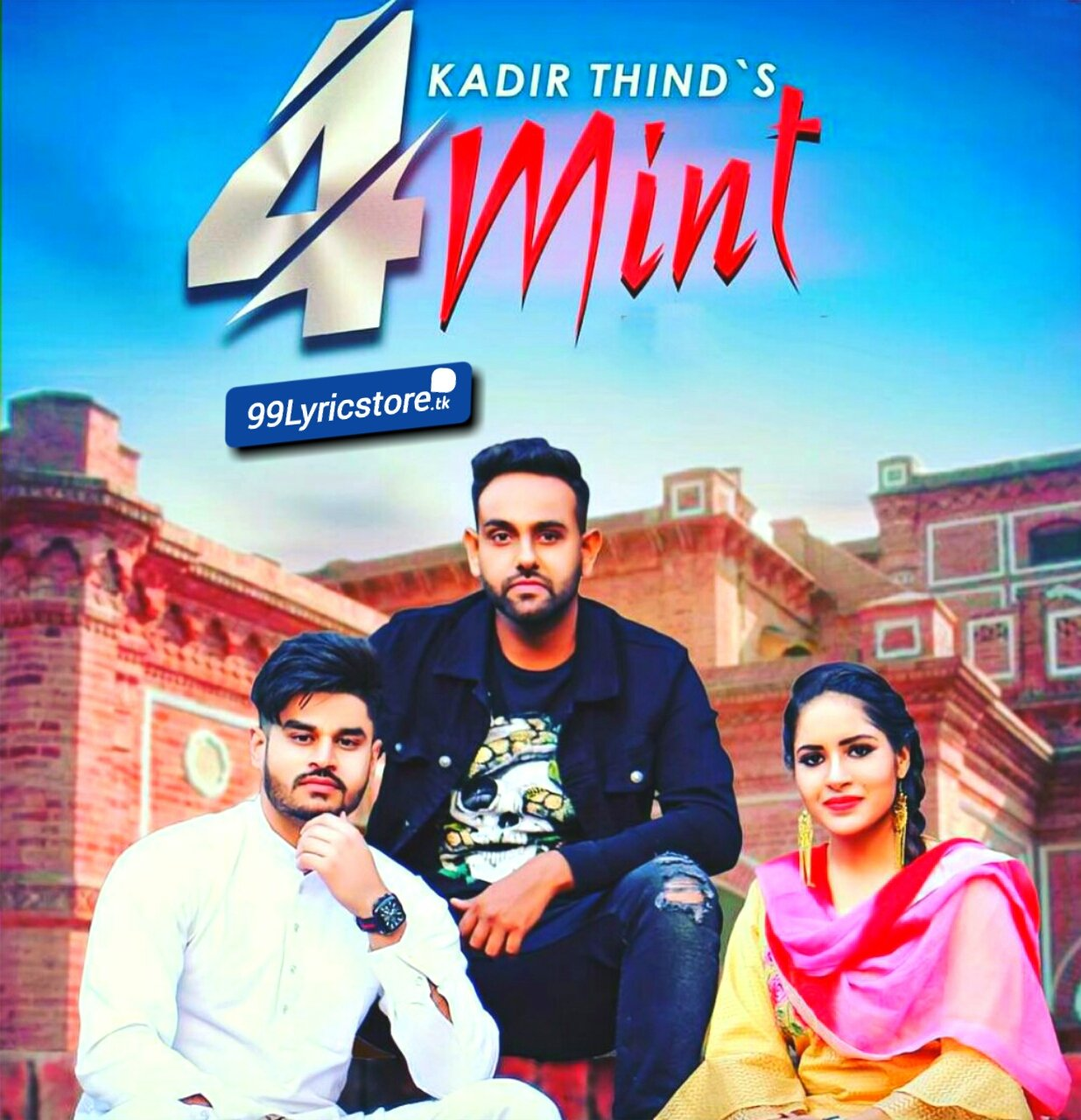 Latest Punjabi Song 4 Mint Lyrics Sung By Kadir Thind