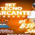 SET TECNO MARCANTE - DJ BIG SHOW