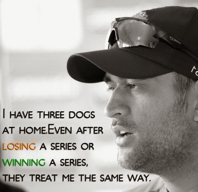Saying cricket qoutes by dhoni