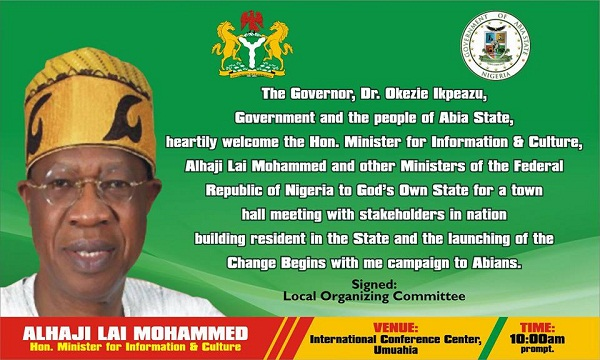 "Lai Mohammed Set To Launch ""Change Begins With Me"" In Abia State"