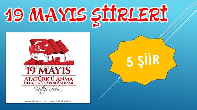 19 MAYIS ŞİİRLERİ