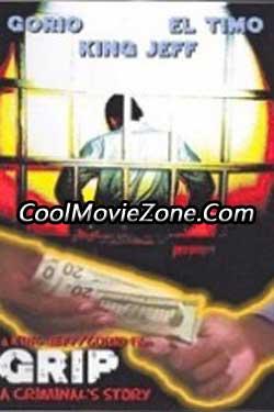 Grip: A Criminal's Story (2006)