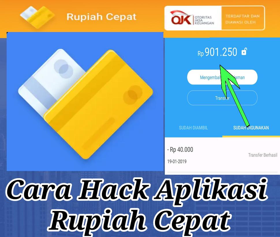 Cara Terbaru Hack Aplikasi Rupiah Cepat App Mod Cheat Tabungan 900 000 Gratis Gratis Pulsa Mod