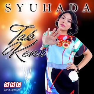 Syuhada - Tak Kena MP3