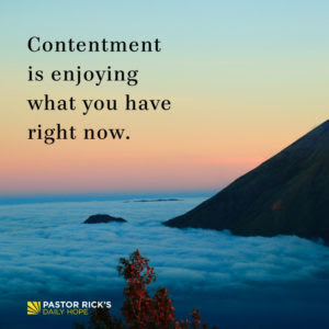 Enjoy What You Have Right Now by Rick Warren