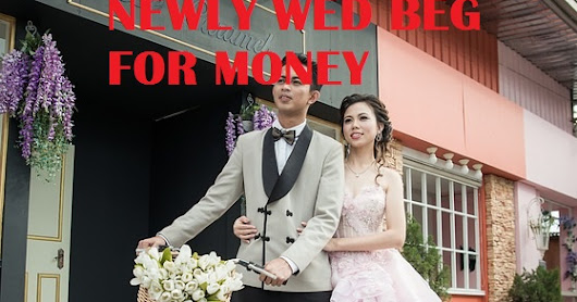 VIDEO: NewlyWed Couple Beg Money for Wedding Party