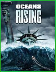Oceans Rising | HD | 2017 | 3gp/Mp4/DVDRip Latino HD Mega