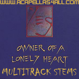 Acapellas Heaven: Yes - Owner Of A Lonely Heart (VHQ Remix Stems)
