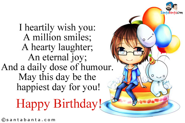 Funny Happy Birthday Wishes For Best Friend With Images Romantic Happy Birthday Wishes For A Friend
