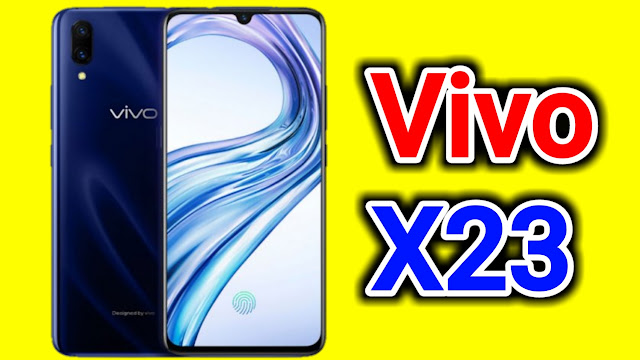 Vivo X23 Launch  Price  Features  Full Specifications