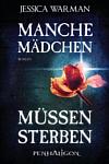 https://miss-page-turner.blogspot.com/2017/05/rezension-manche-madchen-mussen-sterben.html