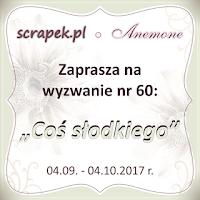 http://scrapek.blogspot.com/2017/09/wyzwanie-nr-60-na-sodko.html