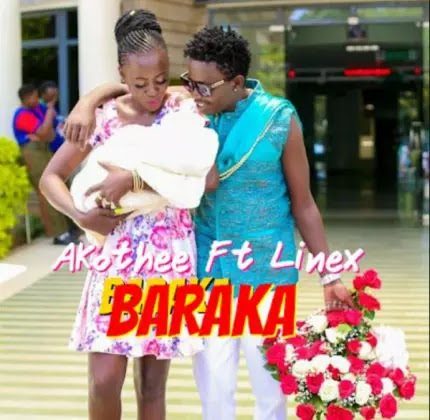 Download Audio | Akothee ft Linex - Baraka