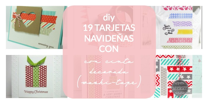 recopilatorio de ideas de tarjetas navideñas con washi-tape