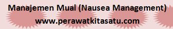 Manajemen Mual (Nausea Management)