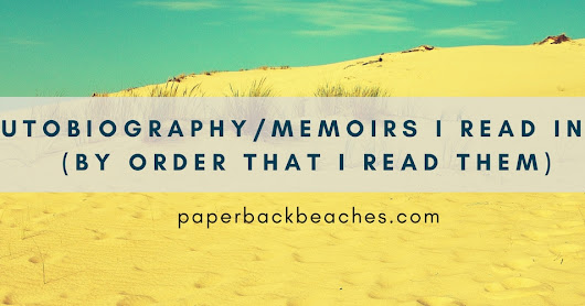 8 Autobiography/Memoirs I Read in 2017 (By Order that I Read Them)