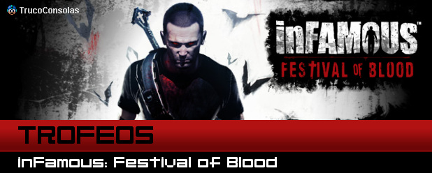 Guia Trofeos inFamous Festival of Blood PS3