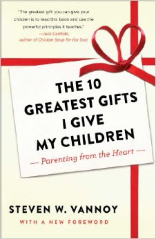 BOOK: The 10 Greatest Gifts I Give My Children by Steven W. Vannoy