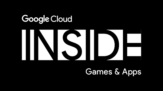 第 2 回 Google Cloud INSIDE Games & Apps 開催のお知らせ