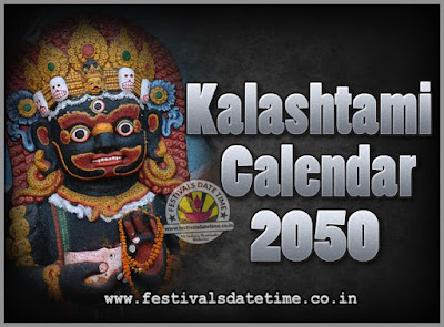 2050 Kalashtami Vrat Dates & Time in India, 2050 Kalashtami Vrat Calendar