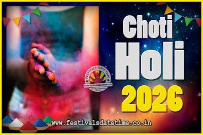 2026 Choti Holi Puja Date & Time, 2026 Choti Holi Calendar