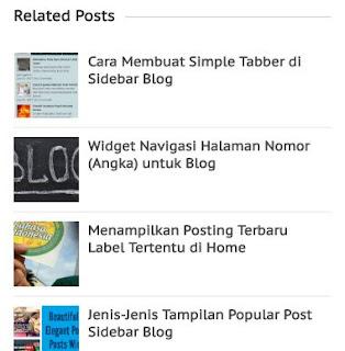 atau Memasang Widget Posting Terkait atau Related Post plus Gambar Thumbnail Responsive d Cara Memasang Related Post Gambar Thumbnail Responsive