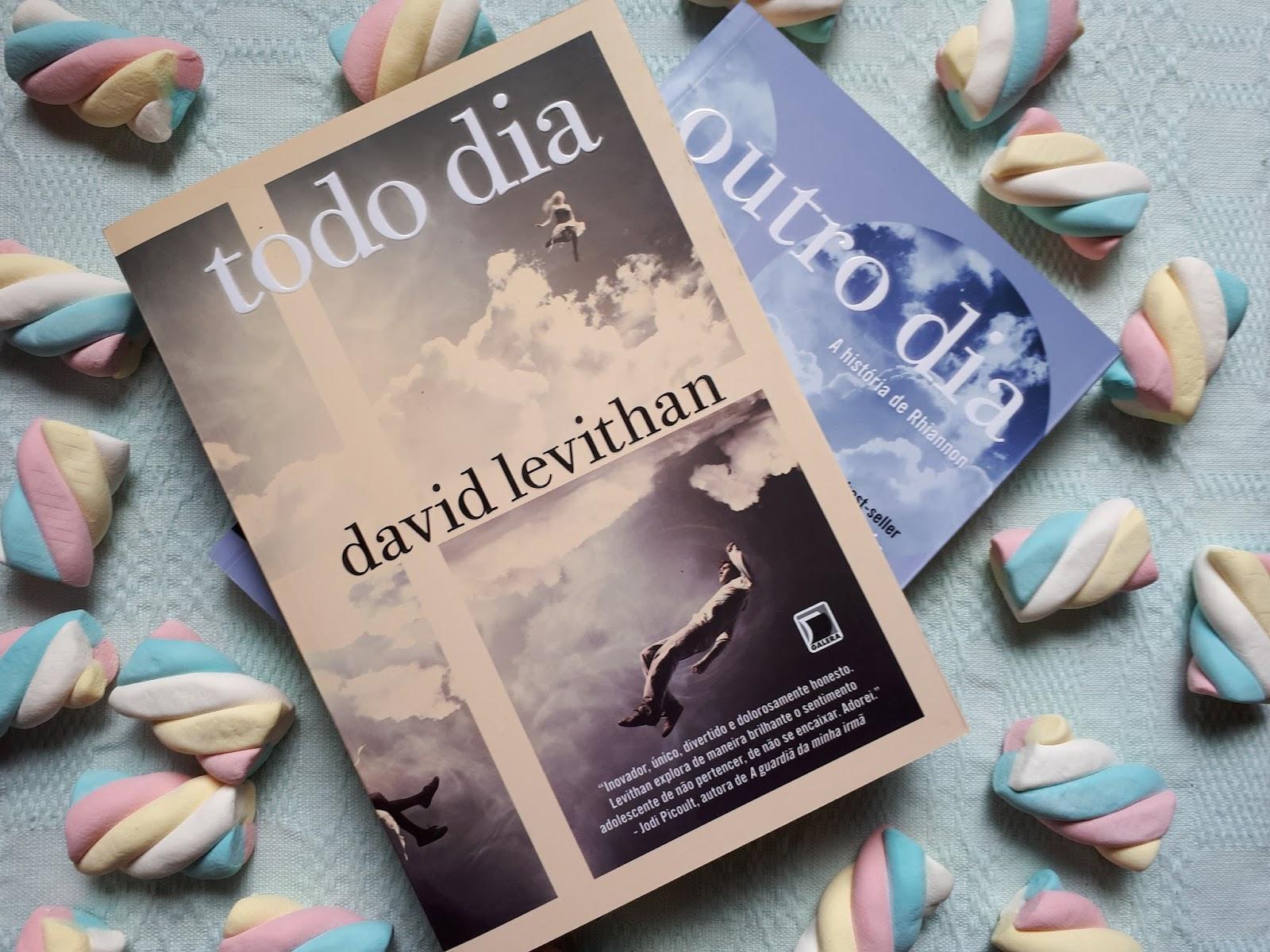DICA DE LIVRO: TODO DIA - DAVID LEVITHAN (TODO DIA #1)