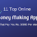 11 Top Online Money Making Apps that pay you Rs. 30000 Per Month
