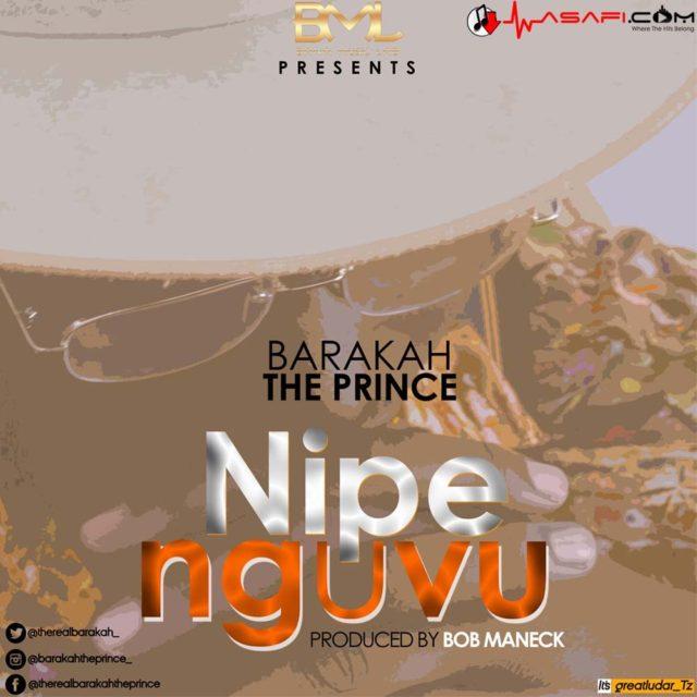 Baraka the Prince - Nipe Nguvu