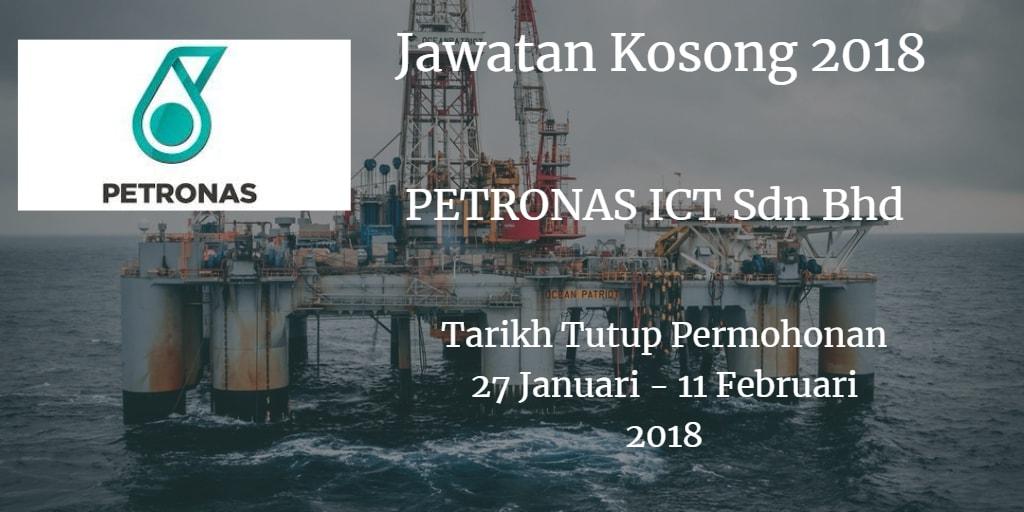 Jawatan Kosong PETRONAS ICT Sdn Bhd PETRONAS ICT Sdn Bhd 27 Januari - 11 Februari 2018