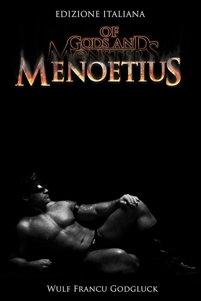 "Recensione ""Of Gods and Monsters: Menoetius"" di Wulf Francu Godgluck"